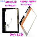 HSD101PWW1 N101ICG-L21 LCD Display for Asus Transformer TF300T TF300TL TF300 ME301 ME301T LCD Display Tablet Screen Sparepart