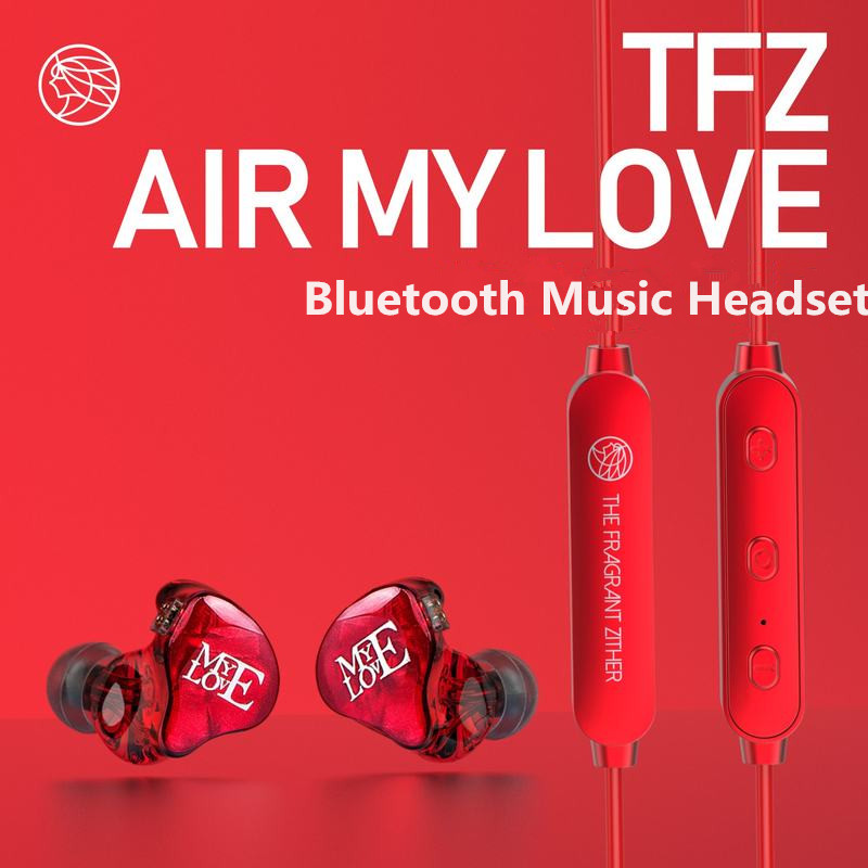The Fragrant Zither TFZ AIR MY LOVE Wireless Bluetooth HiFi In ear Earphone Upgrade Module Support