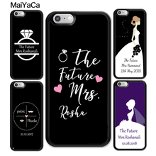 MaiYaCa Personalised Wedding Mrs To Be Bride Phone Case For iphone XR XS MAX 11 Pro MAX X 6 6S 7 8 Plus 5 5S Back Cover Shell new iphone case for iphone 11 for iphone11 pro max 5 8 inches 6 1 inches 6 8 inches 6 6s 7 8 plus ix xr max x fashion back cover