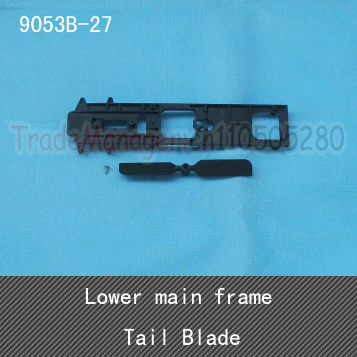 Overflow!DH9053B-27 Lower main frame;Tail Blade spare parts RC remote control helicopter accessories free shipping