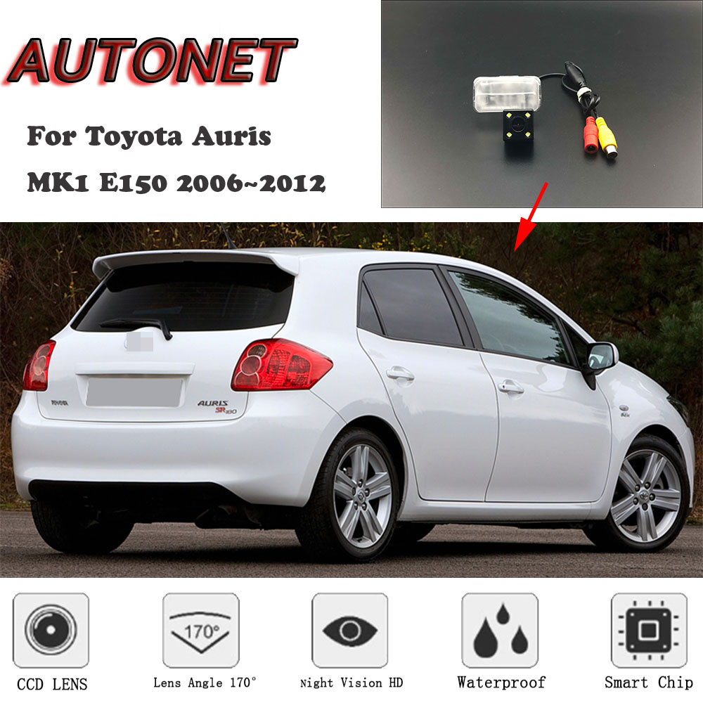 AUTONET HD Night Vision Backup Rear View Camera For Toyota Auris MK1 E150 2006~2012 CCD/license Plate Camera