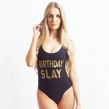 9036fe3b92192 Sexy Birthday Slay Letter Print One Piece Swimsuit Girl Swimwear Women High  Cut Bathing Suit Plus