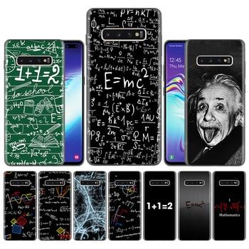 Capas Case Coque for Samsung Galaxy S10 S9 S8 Plus 5G A30 A50 A70 A40 A20 Note 8 9 10 Cover Carcass Albert Einstein formula Math