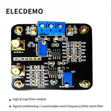 Notch filter module High Q out 50hz signal power frequency Two levels of notch depth adjustable demo board