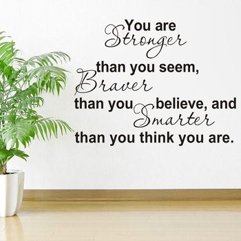You Are Stronger English Proverbs wall sticker for Bedroom living room home decoration Decals art wallpaper Removable stickers creative removable proverbs in this house 55 8 55 8cm wall stickers for homes