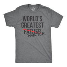 Mens Worlds Greatest Father - Farter T Shirt Funny Dad Gifts for Fathers Day Harajuku Tops Fashion Classic Unique free shipping