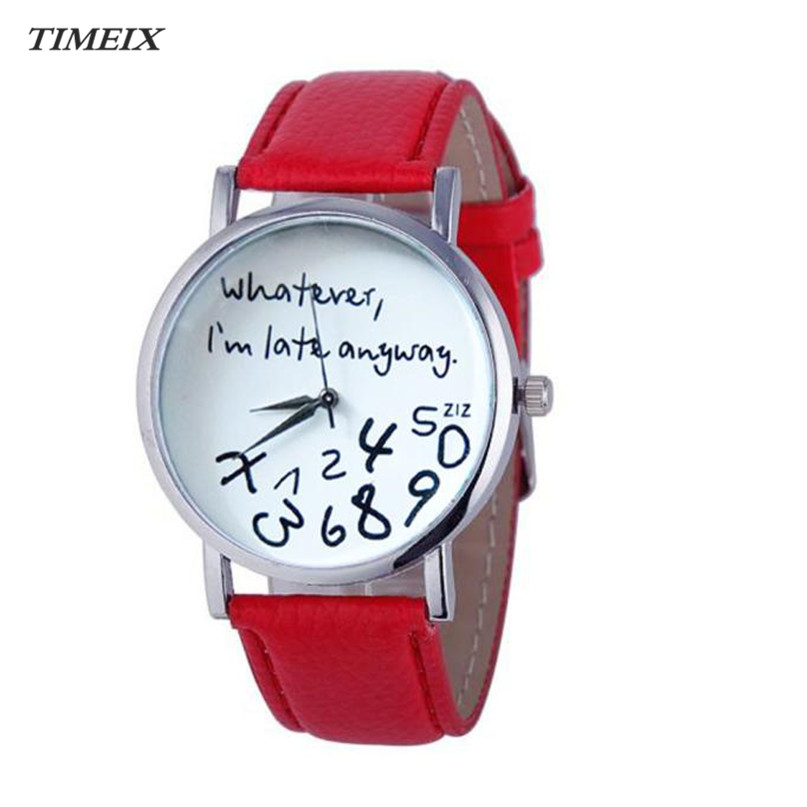 Women Watches 2017 Hot Women Leather Watch Whatever I am Late Anyway Letter Watches Free Shipping,Mar 15*60 new hot sale fashion men watches quartz watch style whatever i m late anyway irregular figure women wristwatch dress women watch