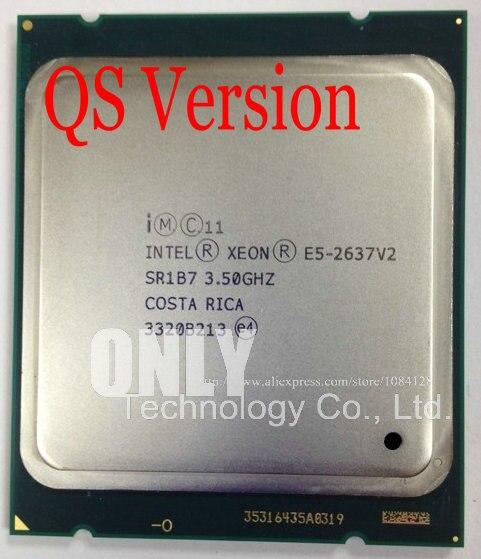 Original Intel Xeon E5-2637V2 QS Version CPU 3.50GHZ 15MB 4-core LGA2011 E5-2637 V2 processor E5 2637V2 free shipping E5 2637 V2
