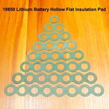 100 adet/grup 18650 Lityum Pil Pozitif Içi Boş Izolasyon Pedleri Negatif Varil Yeşil Kabuk Mason Aksesuarları