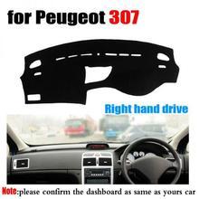 RKAC Auto cruscotto mat copertura per per Peugeot 307 tutti gli anni la mano destra drive dashmat pad dash copre cruscotto accessori