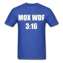 What da Faq Show MOX WDF 3:16 s T-Shirt