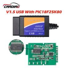 2019 Üst Satış ELM327 USB PIC18F25K80 isteğe bağlı OBD2 Otomatik Kod Okuyucu Tarayıcı V1.5 OBDII elm327 usb obd2 Teşhis Aracı