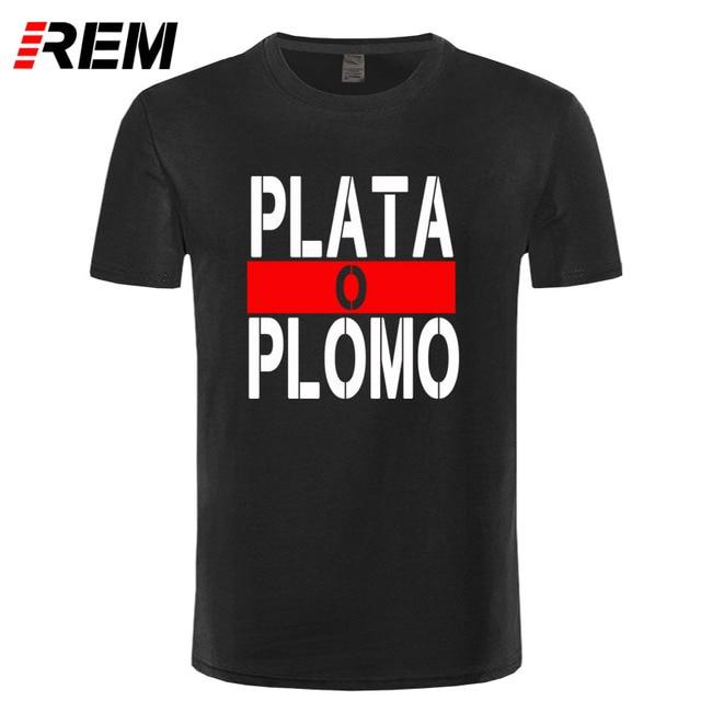 REM verano nueva marca ropa Plata O Plomo camisetas hombres Narcos Pablo  Escobar Plata O Lead e6373f4d3c6