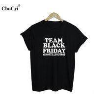 b387fa01 Women's Shopping Funny Saying T Shirts Team Black Friday Hashtag Shop Till  You Drop Letters tshirt Fashion Tumblr Tee Shirt