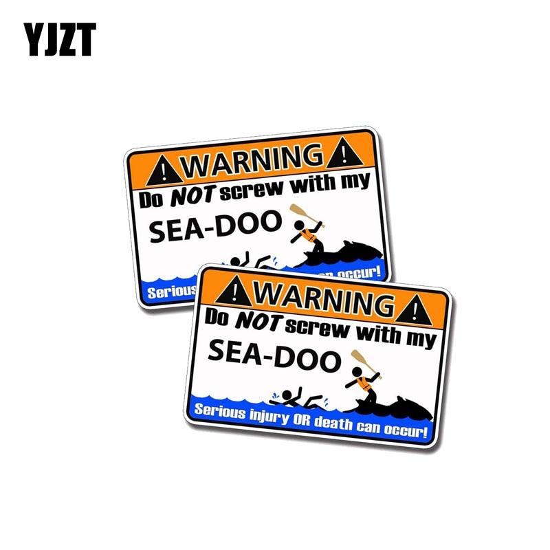 YJZT 2X 11CM*6.7CM Warning DO NOT SCREW WITHE MY SEA DOO Funny Car Sticker PVC Decal 12- ...