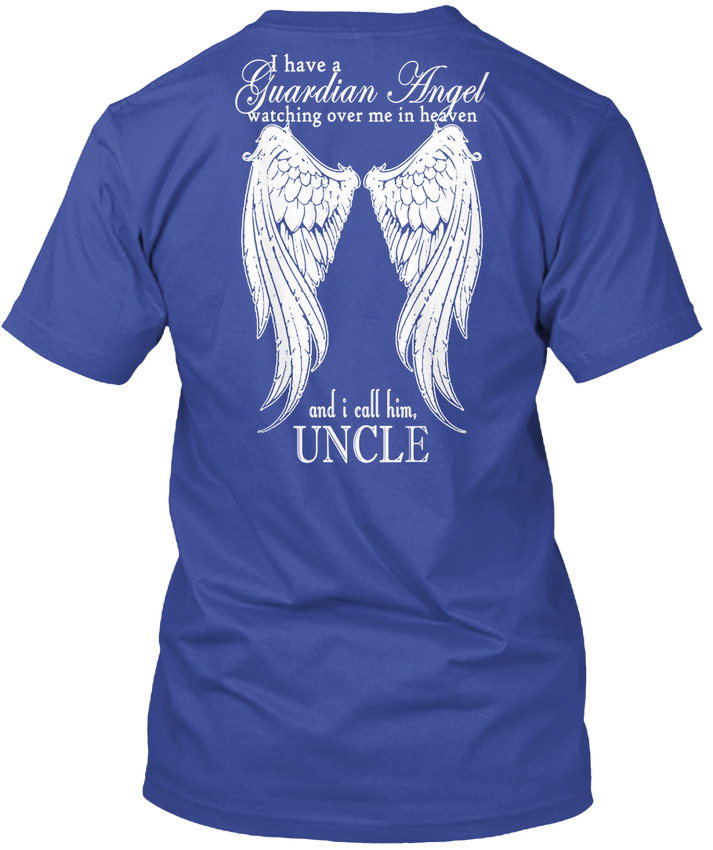 My Uncle Is Guardian Angel popular Tagless Tee T-Shirt