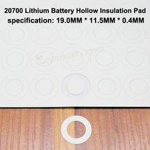 100pcs/lot  20700 Lithium Battery High Temperature Insulation Gasket Hollow Flat Head Surface Insulation Meson 19*11.5*0.4MM 100pcs lot 21700 lithium battery high temperature insulation gasket hollow flat head surface pad insulating meson 20 5 11 5 0 4
