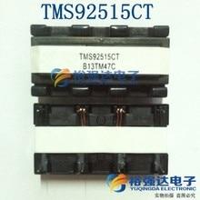 2pcs /LOT TMS92515CT TMS92515 Inverter Transformer