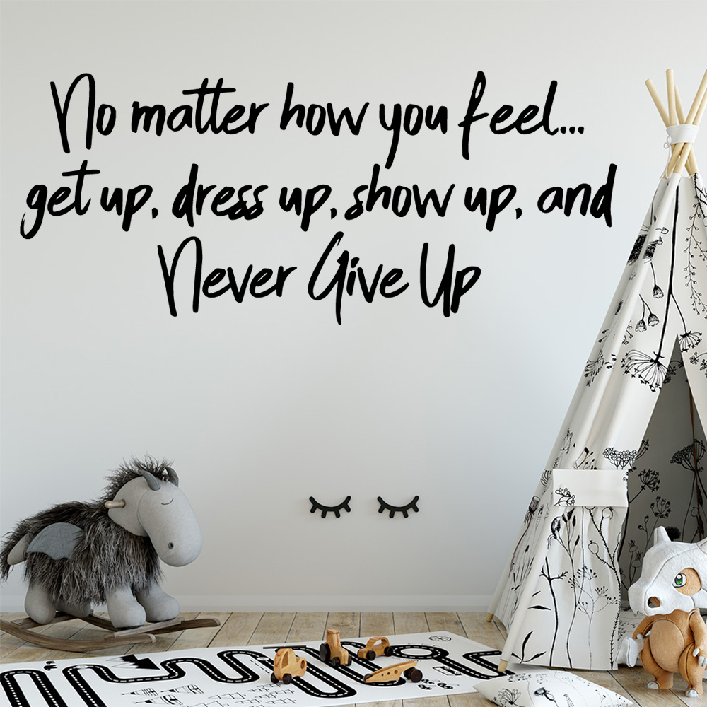 Never Give Up Wall Stickers Vinyl Art Wall Decals For Kids Room Decoration Wall Stickers Waterproof Wall Decor Sticker Murals in Wall Stickers from Home Garden