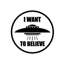 14CM*14CM I WANT TO BELIEVE Vinyl Decal Car Sticker UFO Alien
