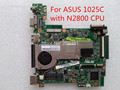 Para asus 1025c n2800 cpu placa madre del ordenador portátil probado completamente todas las funciones de trabajo de buena