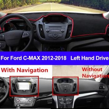 רכב לוח מחוונים כיסוי מחצלת דאש לפורד C-MAX CMAX 2012 2013 2014 2015 2016 2017 2018 Dashmat כרית שטיח שמש צל רכב סטיילינג