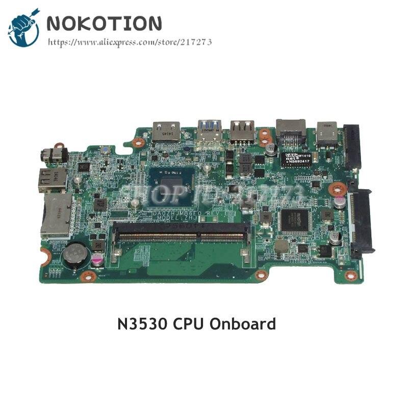 NOKOTION For Acer aspire E3-111 ES1-111 Laptop Motherboard NBMNU11003 NB.MNU11.003 DA0ZHJMB6E0 SR1W2 N3530 CPU