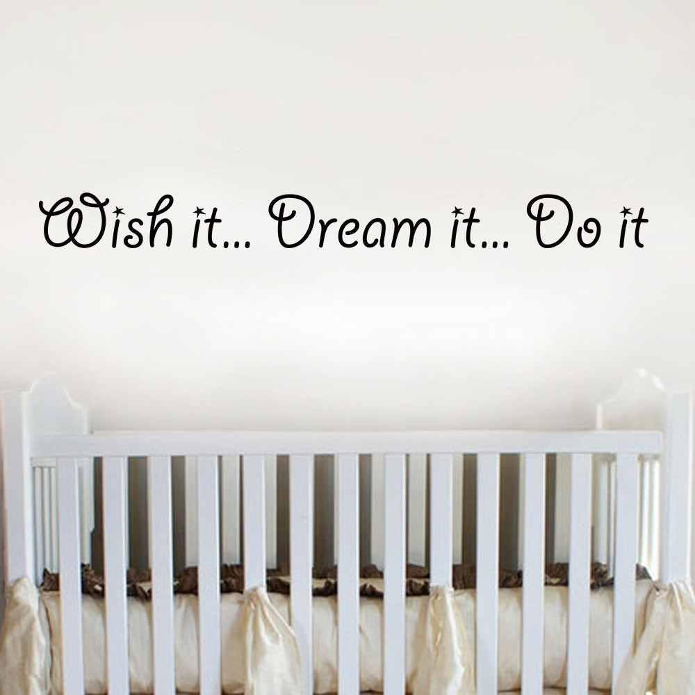 online get cheap baby wishes quotes aliexpress com alibaba group wish it dream it do it baby nursery vinyl wall sticker kids wall decal inspirational quote 58