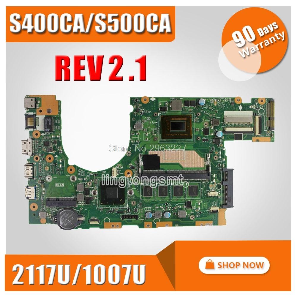 Original for ASUS S500C S500CA S400CA laptop motherboard S400CA REV2.1 Mainboard processor 1007U/2117U 4G Memory fully tested hot for asus x551ca laptop motherboard x551ca mainboard rev2 2 1007u 100% tested new motherboard