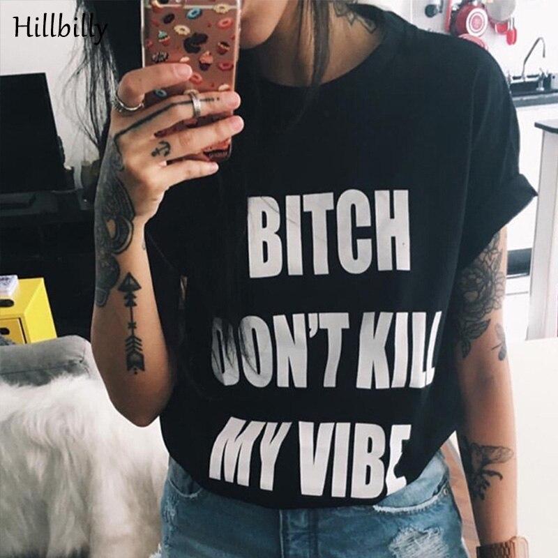 Hinterwäldler T-shirts Frauen Brief Druck Hündin Töte nicht meine - Damenbekleidung - Foto 2