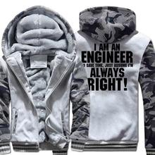 Funny Hoodies Print I AM AN ENGINEER IM ALWAYS RIGHT Sweatshirt For Men 2019 Winter Thick Hoody Mens Sportswear Harajuku