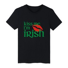 White Cotton Kiss me I'm irish Tshirt ood looking and Durable Men/Women Fashion T-shirt Street Wear with High quality