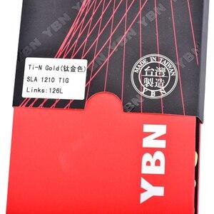 Image 5 - YBN SLA Ti titanyum altın bisiklet zinciri 12 hız 126 bağlantılar sihirli bağlantı düğmesi ile uyumlu SRAM GX kartal 12s bisiklet zinciri 126L