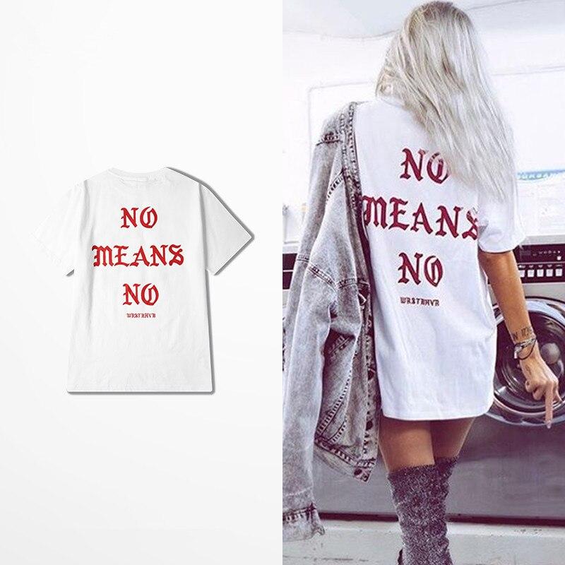 Hop Hop Pablo Kanye West Don t tough T shirts No means No Wrstbhvb I feel Like Paul Cotton 2018 Summe T-shirt Men Women T ...
