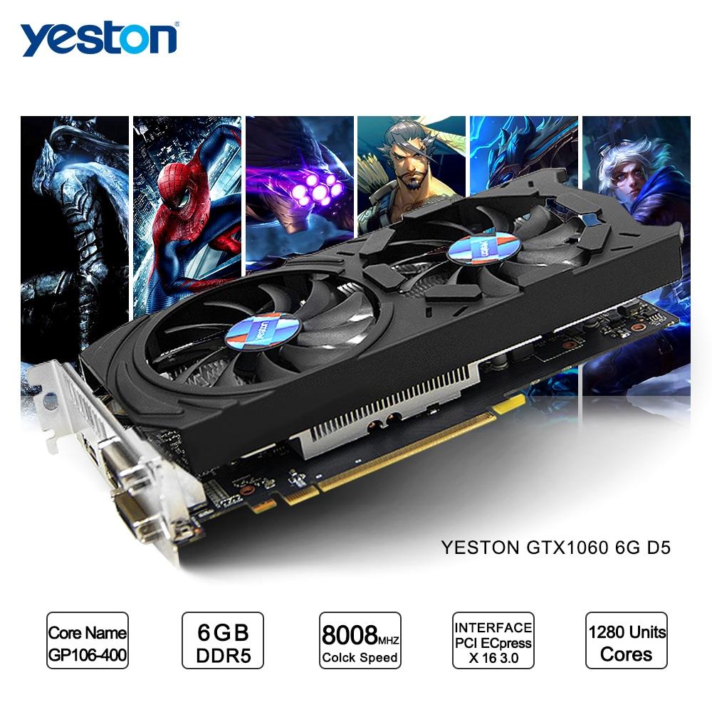 Yeston GeForce GTX 1060 GPU 6GB GDDR5 192 Bit Gaming Desktop Computer PC Video Graphics Cards