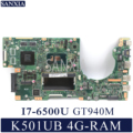 KEFU K501UX Laptop motherboard für ASUS K501UB K501U Test original mainboard DDR3 4G-RAM I7-6500U GT940M