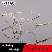 BCLEAR Half Rimless Eyeglasses Frame Optical Prescription Semi-Rim Glasses Frames Pure Titanium Fashion Men Eyeglass Ultralight