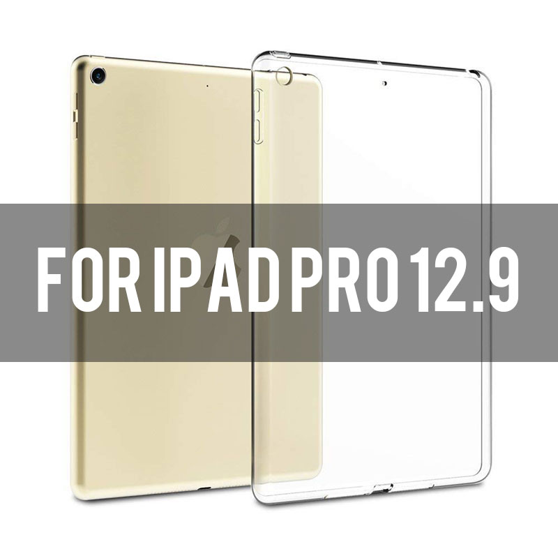 ipad pro 12.9 Transparent soft TPU case for iPad 2,3,4, Air 1,2, Mini 1,2,3,4, 2018, Pro 9.7/10.5