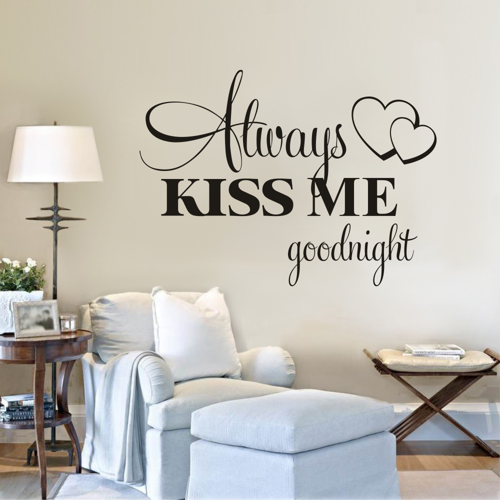 Love Quotes Wall Stickers Always Kiss Me Goodnight Wallpaper Sweet Kids Room Wall Poster Home Bedroom