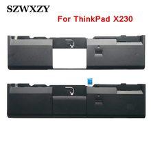 Novo para Lenovo ThinkPad X230 X230i Painel Laptop Palmrest C Tampa w/Buraco de Impressão Digital Touchpad 04W3725 04X4613 00HT288