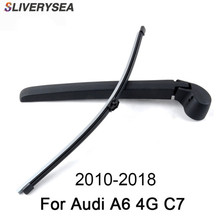 SLIVERYSEA 16'' Rear Wiper Arm And Blade For Audi A6 4G C7 2010-2018 High Quality Natural Rubber Auto Car Accessories sliverysea 16 rear wiper arm and blade for audi rs6 4gh c7 2013 2018 high quality natural rubber auto car accessories