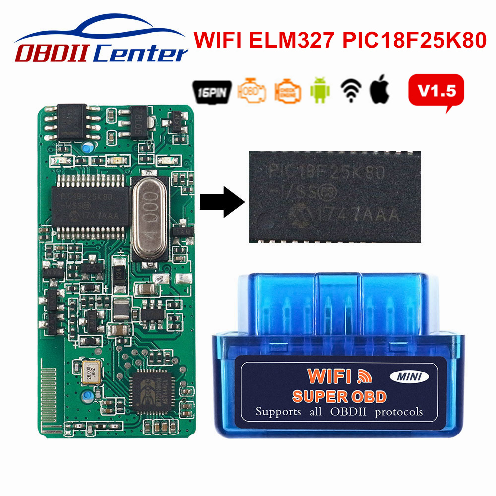 Super Mini Elm327 Wifi V1.5 Pic18f25k80 Obdii Diagnostic Scanner Wi Fi Elm 327 IOS Andorid PC Obd2 1.5 Code Reader 25k80 Chip
