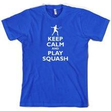 Keep Calm and Play Squash - Mens T-Shirt SportER Present 10 Colours Print T Shirt Short Sleeve Hot Tops Tshirt Homme