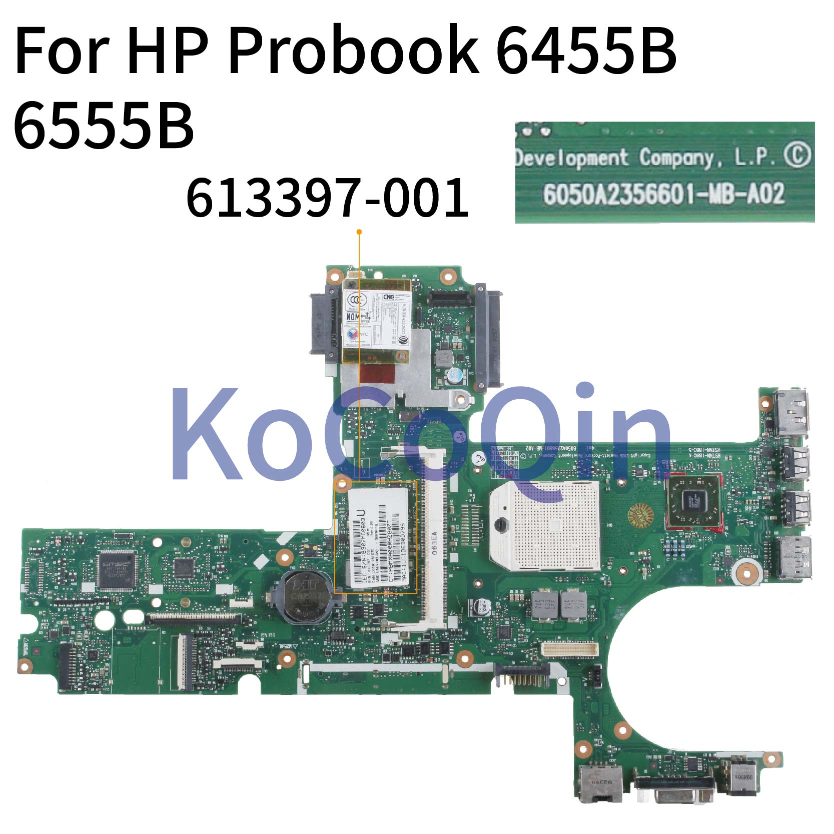KoCoQin Laptop Motherboard For HP Probook 6455B 6555B Socket S1 Mainboard 613397-001 613397-501 6050A2356601-MB-A02