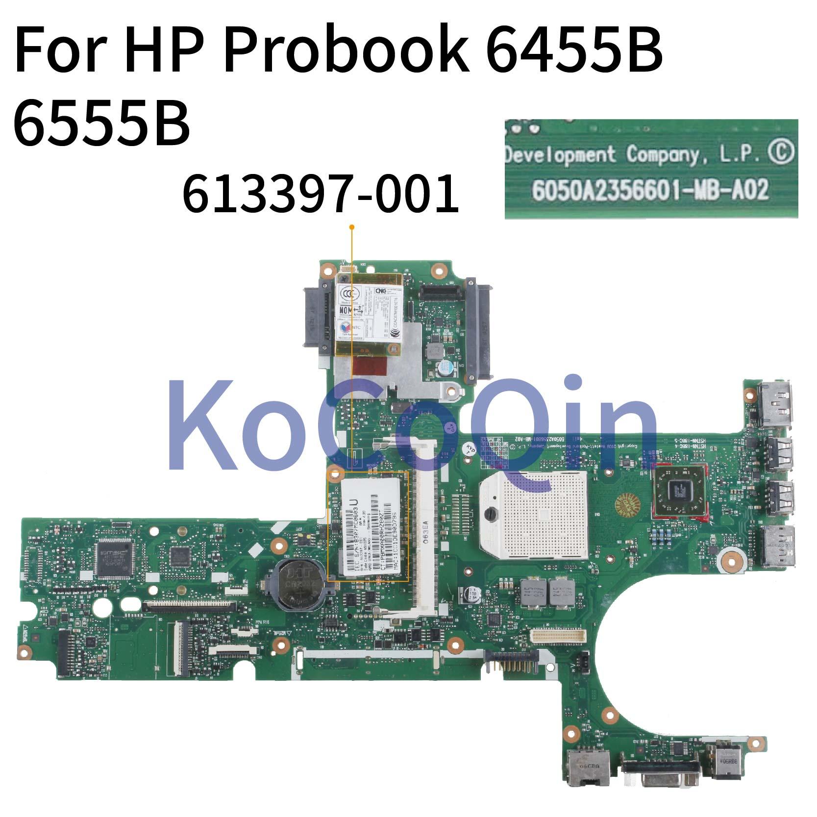 KoCoQin Laptop Motherboard For HP Probook 6455B 6555B Socket S1 Mainboard 613397-001 613397-501 6050A2356601-MB-A02