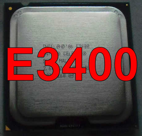 Original Intel CPU Celeron E3400 Processor 2.60GHz/1M/800MHz Dual-Core Socket 775 free shipping speedy ship out