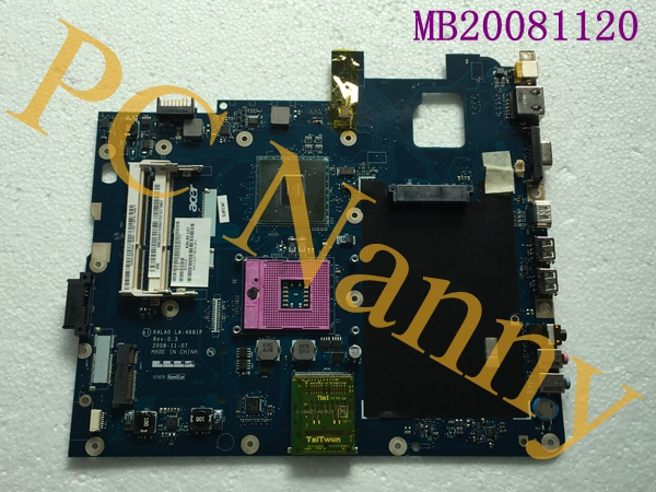 MB20081120 KALA0 LA-4681P For ACER Aspire 5737 5737Z Laptop motherboard Mainboard s478 ddr3 with Good quality