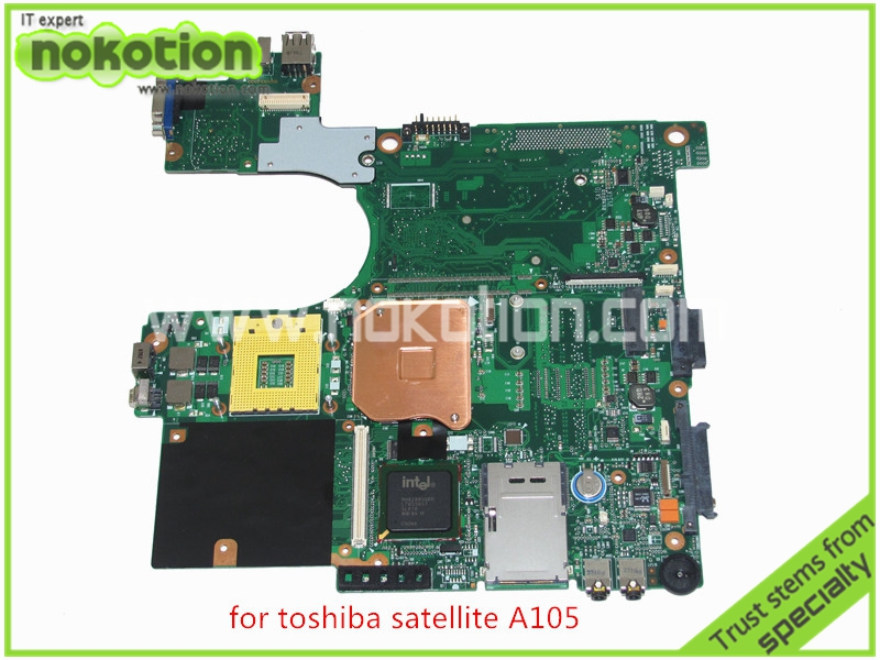 NOKOTION For toshiba satellite A100 A105 Motherboard  INTEL 945GM DDR2 without graphics slot SPS V000068770 V000069110 nokotion for toshiba satellite a100 a105 motherboard intel 945gm ddr2 without graphics slot sps v000068770 v000069110