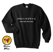 Cute But Psycho Japanese shirt Top Hate Love Hipster Tumblr Crewneck Sweatshirt Unisex More Colors XS - 2XL-B084 цены