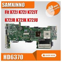 K72JU FOR ASUS Laptop Motherboard Fit X72J K72J K72JT K72JR K72JK K72JU HD6370M 1G 512M REV2.0 Mainbaord 100% Tested